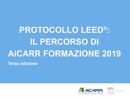 Protocollo LEED: il percorso di AiCARR Formazione 2019 – terza edizione