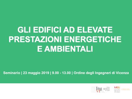 Gli edifici ad elevate prestazioni energetiche e ambientali – Maggio 2019